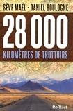 Sève Maël et Daniel Boulogne - 28 000 kilomètres de trottoirs.