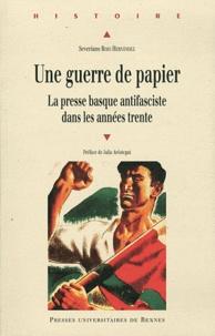 Deedr.fr Une guerre de papier - La presse basque antifasciste dans les années trente Image