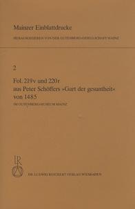 Séverin Corsten - Mainzer Einblattdrucke - Volume 2, Fol 219v Und 220r aus Peter Schoffers Gart der gesuntheit von 1485 Im Gutenberg-Museum Mainz.