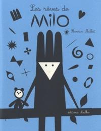 Séverin Millet - Les rêves de Milo.