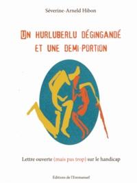 Histoiresdenlire.be Un hurluberlu dégingandé et une demi-portion - Lettre ouverte (mais pas trop) sur le handicap Image