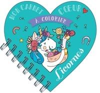 Séverine Aubry - Mon carnet coeur à colorier - Licornes.