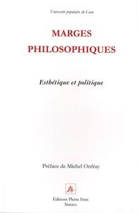 Séverine Auffret et Gérard Poulouin - Marges philosophiques - Esthétique et politique.