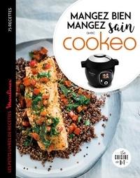 Séverine Augé - Cookeo Mangez bien, mangez sain.