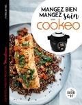 Séverine Augé - Mangez bien, mangez sain avec Cookéo - Les petits livres de recettes Moulinex.