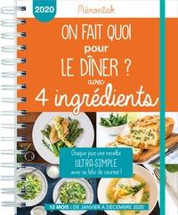 Séverine Augé - On fait quoi pour le diner ? 4 ingredients memoniak 2020.