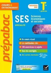 Séverine Bachelerie-Marteau et Sylvie Godineau - Prépabac SES Tle générale (spécialité) - Bac 2022 - nouveau programme de Terminale.
