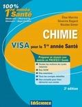Chimie Visa pour la L1 Santé - 2e édition - Préparer et réussir son entrée en 1re année Santé.