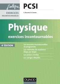 Séverine Bagard - Physique Exercices incontournables PCSI - 4e éd..