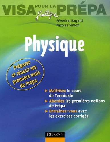 Séverine Bagard et Nicolas Simon - Physique - Visa pour la prépa.