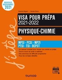 Séverine Bagard et Nicolas Simon - Visa pour la prépa physique-chimie - MPSI-PCSI-PTSI-TSI-BCPST.