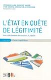 Séverine Bellina et Dominique Darbon - L'Etat en quête de légitimité - Sortir collectivement des situations de fragilité.