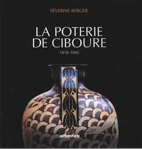 Séverine Berger - La poterie de Ciboure, 1919-1945.