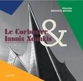 Séverine Bridoux-Michel - Le Corbusier & Iannis Xenakis - Un dialogue architecture / musique.