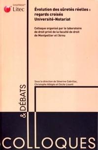 Séverine Cabrillac et Christophe Albiges - Evolution des sûretés réelles : regards croisés université-notariat.