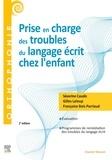 Séverine Casalis et Gilles Leloup - Prise en charge des troubles du langage écrit chez l'enfant.