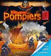 Incroyables pompiers - Séverine Charbonnel-Bojman  