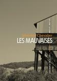 Séverine Chevalier - Les mauvaises.