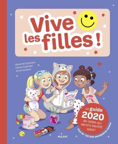 Vive Les Filles Le Guide De Celles Qui Seront Bientot Ados Grand Format