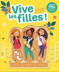 Séverine Clochard et Cécile Hudrisier - Vive les filles ! - Le guide de celles qui seront bientôt ados !.