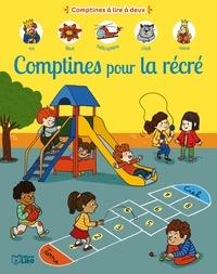 Séverine Cordier et Virginie Aladjidi - Comptines pour la récré.
