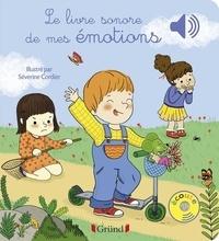 Séverine Cordier - Le livre sonore des mes émotions.