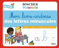 Séverine Cordier et Lise Herzog - Mon livre-ardoise des lettres minuscules - Avec 1 feutre effaçable et 1 toise.