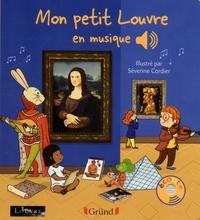 Séverine Cordier - Mon petit Louvre en musique.