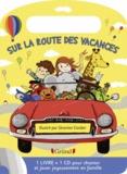 Séverine Cordier - Sur la route des vacances. 1 CD audio