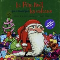 Le Père Noël qui naimait pas les cadeaux - Avec des cartes de voeux à offrir.pdf