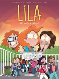 Téléchargement ebook gratuit ita Lila T03  - Oh purée, le collège !  in French 9782413014478