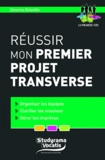 Séverine Delaville - Réussir mon premier projet transverse.
