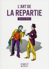 Séverine Denis - L'art de la répartie.