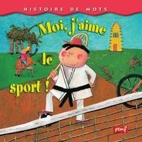 Séverine Duchesne - Moi, j'aime le sport !.
