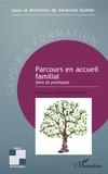 Séverine Euillet - Parcours en accueil familial - Sens et pratiques.