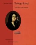 Séverine Forlani - George Sand - Le défi d'une femme.