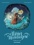 Séverine Gauthier et Thomas Labourot - Aliénor Mandragore Tome 2 : Trompe-la-mort.