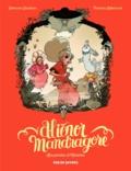 Séverine Gauthier et Thomas Labourot - Aliénor Mandragore Tome 3 : Les portes d'Avalon.