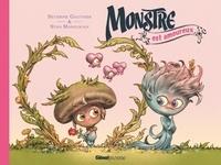 Séverine Gauthier et Stan Manoukian - Monstre  : Monstre est amoureux.