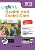 Séverine Germain - English for health and social care anglais bac pro.