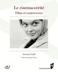 Séverine Graff - Le cinéma-vérité - Films et controverses.