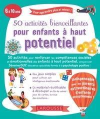 Séverine Guy - 50 activités bienveillantes pour enfants à haut potentiel.