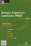 Séverine Jacob - Annales de la Banque d'épreuves communes Pass 2004 - Sujets et corrigés.
