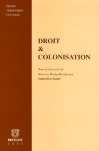 Séverine Kodjo-Grandvaux et Geneviève Koubi - Droit & Colonisation.
