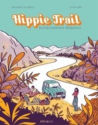 Séverine Laliberté et Elléa Bird - Hippie trail.