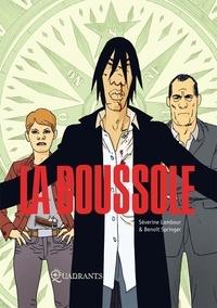 Séverine Lambour et Benoît Springer - La boussole.