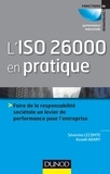 Séverine Lecomte et Assaël Adary - L'ISO 26000 en pratique - Faire de la responsabilité sociétale un levier de performance pour l'entreprise.
