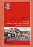 Séverine Lemaître et Cécile Batigne Vallet - Abécédaire pour un archéologue lyonnais - Mélanges offerts à Armand Desbat.