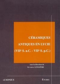 Séverine Lemaître - Céramiques antiques en Lycie (VIIe S. a.C.-VIIe S. p.C.) - Les produits et les marchés.