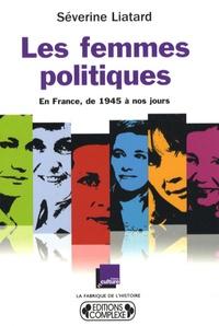 Feriasdhiver.fr Les femmes politiques - En France, de 1945 à nos jours Image